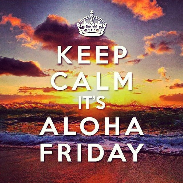 Calm yourselves. Aloha Friday is here. #alohafriday #fridaysinhawaii #weekend #calm #hawaii #hawaiiweekends #gobeyond