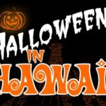 Halloween in Hawaii, Your 2011 Halloween Events Calendar