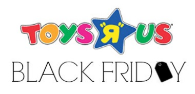 "2013 Toys ""R"" Us Black Friday Deals"
